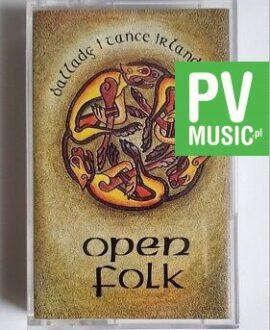 BALLADY I TAŃCE IRLANDZKIE OPEN FOLK audio cassette