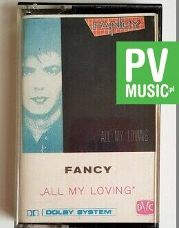 FANCY ALL MY LOVING audio cassette