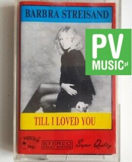 BARBRA STREISAND TILL I LOVED YOU audio cassette