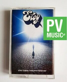 ELOY THE TIDES RETURN FOREVER audio cassette