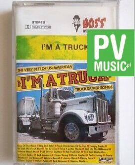 I'M A TRUCK TRUCKDRIVER SONGS audio cassette