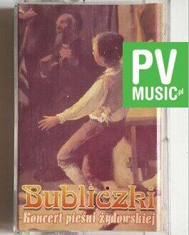 BUBLICZKI KONCERT PIEŚNI ŻYDOWSKIEJ audio cassette