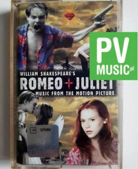 ROMEO + JULIET MUSIC FROM THE MOTION PICTURE audio cassette