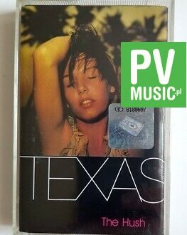 TEXAS THE HUSH audio cassette