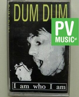 DUM DUM  I AM WHO I AM    audio cassette