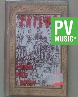 SAILOR  Z MORZA PORTU I TAWERNY   NEW IN FOIL    audio cassette