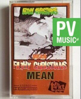 FILTHY CHRISTIANS MEAN audio cassette