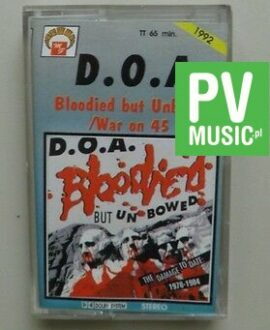 D.O.A.  BLOODIED BUT UNBOWED     audio cassette