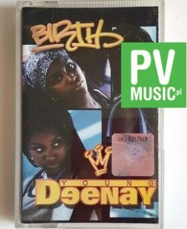 YOUNG DEENAY BIRTH audio cassette