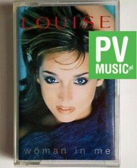 LOUISE WOMAN IN ME audio cassette