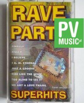 RAVE PARTY SUPERHITS KILLER, I BELIEVE.. audio cassette