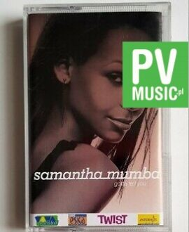 SAMANTHA MUMBA GOTTA TELL YOU audio cassette