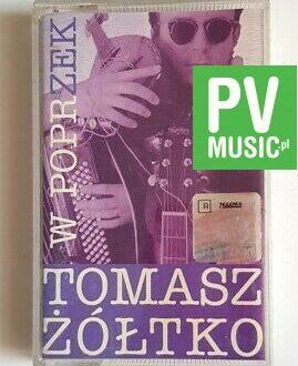 TOMASZ ŻÓŁTKO W POPRZEK audio cassette