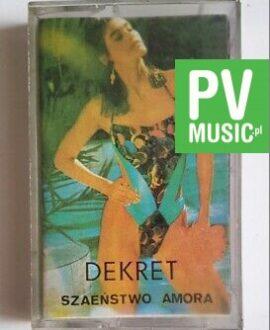 DEKRET SZALEŃSTWO AMORA audio cassette