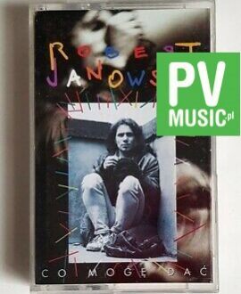 ROBERT JANOWSKI CO MOGĘ DAĆ audio cassette