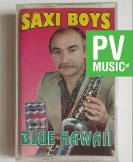 SAXI BOYS BLUE HAWAII audio cassette