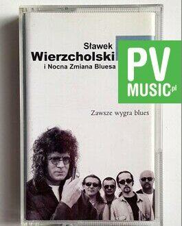 SŁAWEK WIERZCHOLSKI ZAWSZE WYGRA BLUES audio cassette