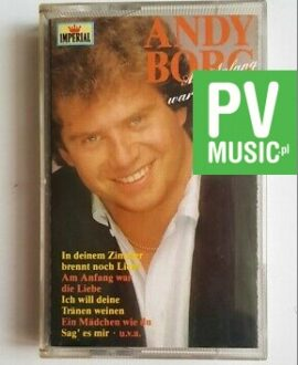 ANDY BORG AM ANFANG WAR DIE LIEBE audio cassette