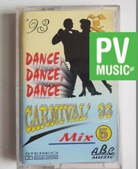 CARNIVAL DANCE FELIX, ERASURE... audio cassette