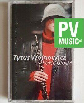 TYTUS WOJNOWICZ FONOGRAM audio cassette