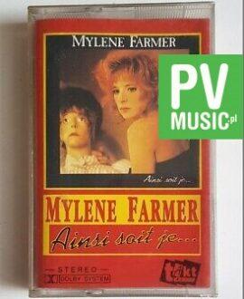 MYLENE FARMER AINSI SOIT JE... audio cassette