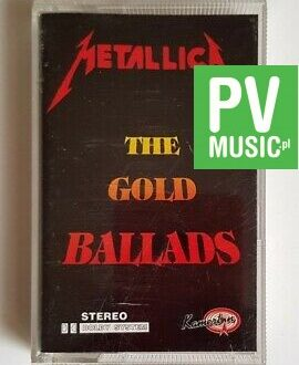 METALLICA THE GOLD BALLADS audio cassette