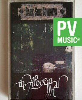 DARK SIDE COWBOYS THE APOCRYPHAL audio cassette