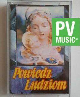 POWIEDZ LUDZIOM ZESPÓŁ EX BOX audio cassette