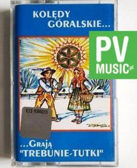 KOLĘDY GÓRALSKIE TREBUNIE-TUTKI audio cassette
