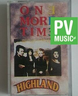 ONE MORE TIME  HIGHLAND   audio cassette