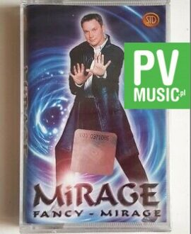 MIRAGE FANCY - MIRAGE audio cassette