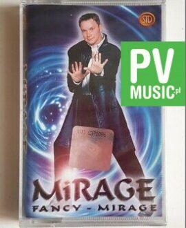 MIRAGE FANCY - MIRAGE audio cassette