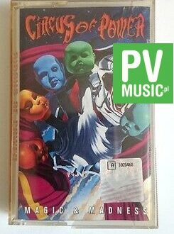 CIRCUS OF POWER  MAGIC & MADNESS    audio cassette