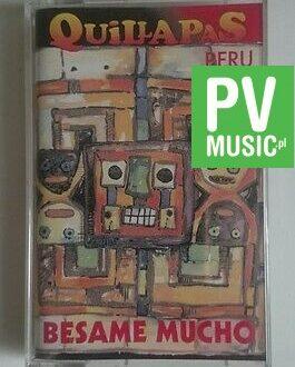 QUILLAPAS PERU  BESAME MUCHO    audio cassette