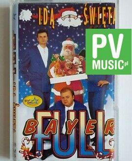 BAYER FULL IDĄ ŚWIĘTA audio cassette