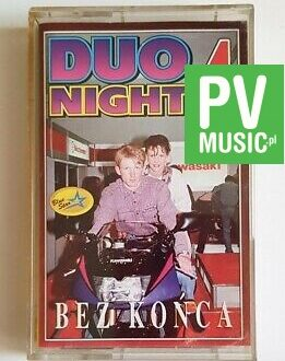 DUO NIGHT 4 BEZ KOŃCA audio cassette