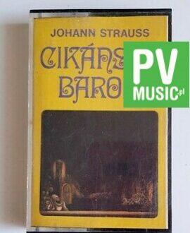 JOHANN STRAUSS CIKANSKY BARON audio cassette