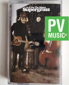 SUPERGRASS IN IT FOR THE MONEY audio cassette