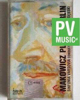 MAKOWICZ PLAYS BERLIN SINFONIA VARSOVIA BY KRZESIMIR DĘBSKI audio cassette