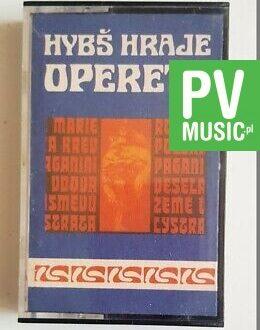 VACLAV HYBŚ HRAJE OPERETU audio cassette