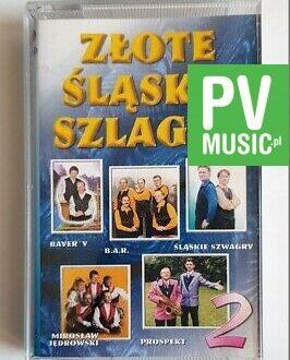 ZŁOTE ŚLĄSKIE SZLAGRY PROSPEKT, B.A.R.. audio cassette