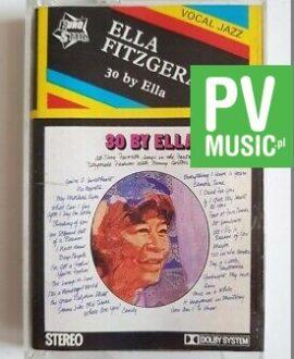 ELLA FITZGERALD 30 BY ELLA audio cassette
