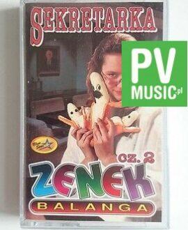 ZENEK BALANGA SEKRETARKA    audio cassette