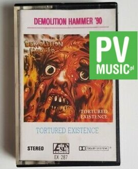 DEMOLITION HAMMER '90 TORTURED EXISTENCE audio cassette