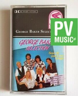 GEORGE BAKER SELECTION audio cassette