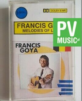 FRANCIS GOYA MELODIES OF LOVE audio cassette