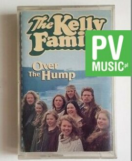 THE KELLY FAMILY OVER THE HUMP audio cassette