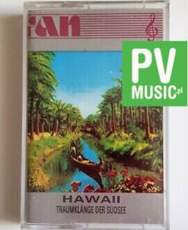 HAWAII TRAUMKLANGE DER SUDSEE audio cassette