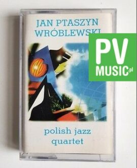 JAN PTASZYN WRÓBLEWSKI POLISH JAZZ QUARTET audio cassette