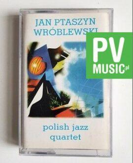 JAN PTASZYN WRÓBLEWSKI POLISH JAZZ QUARTET audio cassette